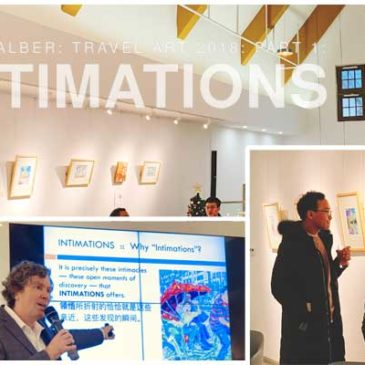 Travel Art Exhibition: INTIMATIONS
