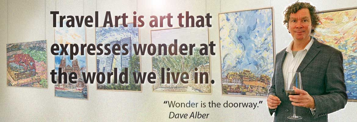 Travel Art, Dave Alber, wonder, travel artist, gallery, exhibit, illustrations, illustration, illustrator, travel illustrations, travel paintings, traveler, travel